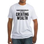 Creating Wealth Fitted T-Shirt