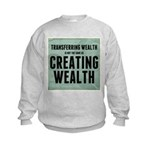 Creating Wealth Kids Sweatshirt