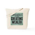 Creating Wealth Tote Bag