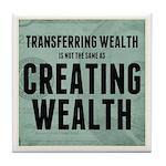 Creating Wealth Tile Coaster