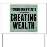 Creating Wealth Yard Sign