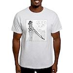 Real Bad Idea Light T-Shirt
