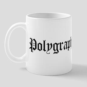 Polygraph Examiner Mug