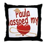 Paula Lassoed My Heart Throw Pillow