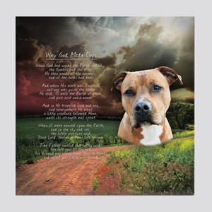 """Why God Made Dogs"" AmStaff Tile Coaster"