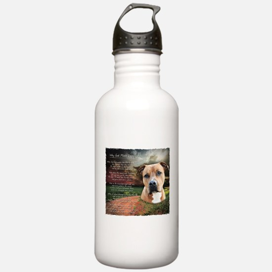 """Why God Made Dogs"" AmStaff Water Bottle"