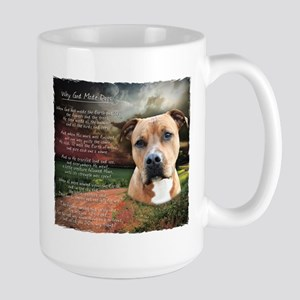 """Why God Made Dogs"" AmStaff Large Mug"
