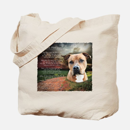 """""""Why God Made Dogs"""" AmStaff Tote Bag"""