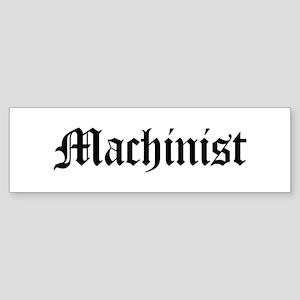Machinist Bumper Sticker