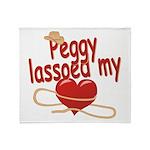 Peggy Lassoed My Heart Throw Blanket