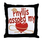 Phyllis Lassoed My Heart Throw Pillow