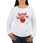 Rachael Lassoed My Heart Women's Long Sleeve T-Shi