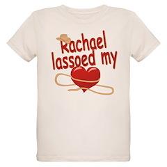 Rachael Lassoed My Heart T-Shirt