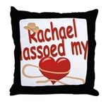 Rachael Lassoed My Heart Throw Pillow