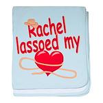 Rachel Lassoed My Heart baby blanket