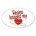 Regina Lassoed My Heart Sticker (Oval)