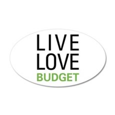 Live Love Budget Wall Decal