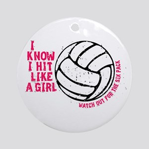 I Know I Hit Like A Girl Ornament (Round)