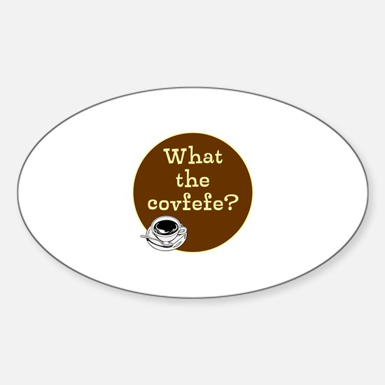What the covfefe? Decal