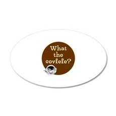 What the covfefe? Wall Decal