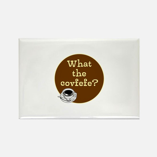 What the covfefe? Magnets