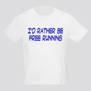 I'd rather be free running Kids T-Shirt
