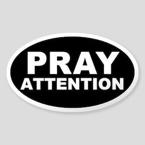 Pray Attention Sticker (Oval)