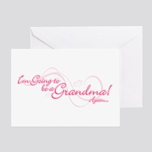 Going To Be A Grandma Again Greeting Card
