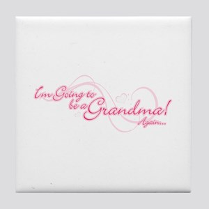 Going To Be A Grandma Again Tile Coaster