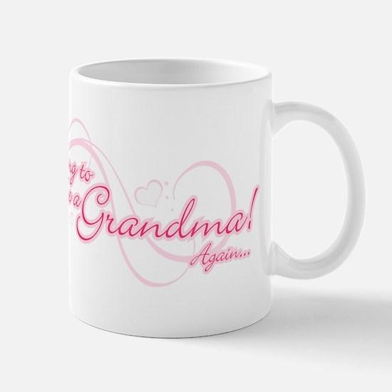 Going To Be A Grandma Again Mug