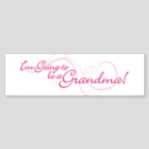 I'm Going To Be a Grandma Sticker (Bumper)