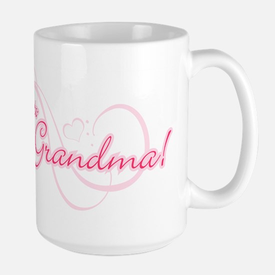 I'm Going To Be a Grandma Large Mug