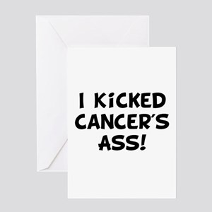 Kicked Cancer Greeting Card