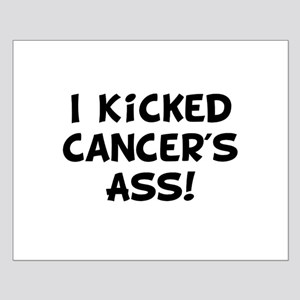 Kicked Cancer Small Poster