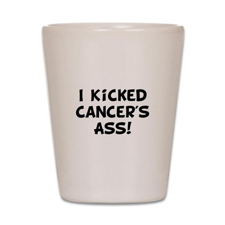 Kicked Cancer Shot Glass