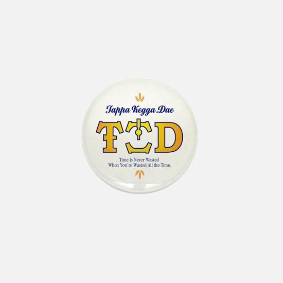 Tappa Kegga Dae Mini Button