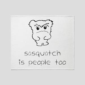 sasquatch is people too Throw Blanket
