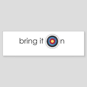 bring it on Bumper Sticker