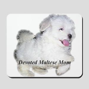 Devoted Maltese Mom Mousepad