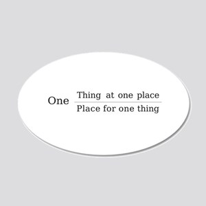 One place one thing 22x14 Oval Wall Peel