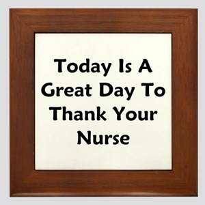 Great Day To Thank Your Nurse Framed Tile