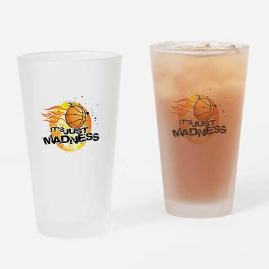 It's Just Madness! Drinking Glass