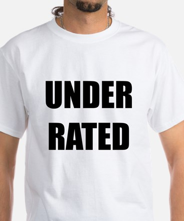 Under Rated White T-Shirt