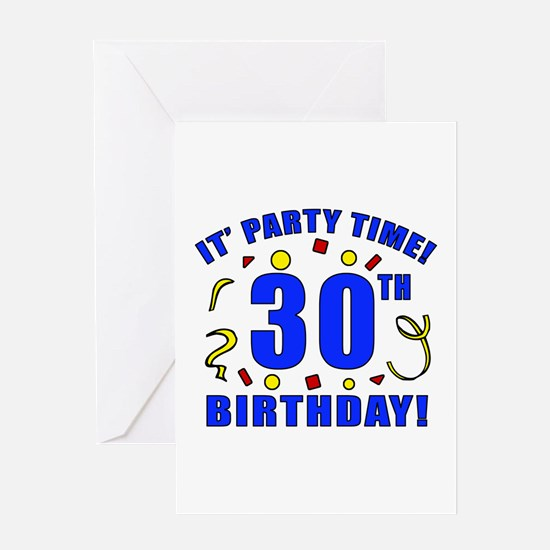 30th Birthday Party Time Greeting Card