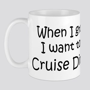 Grow Up Cruise Director Mug
