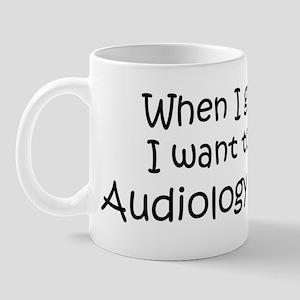 Grow Up Audiology Student Mug
