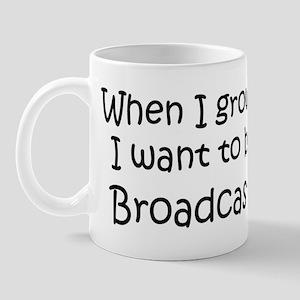 Grow Up Broadcaster Mug