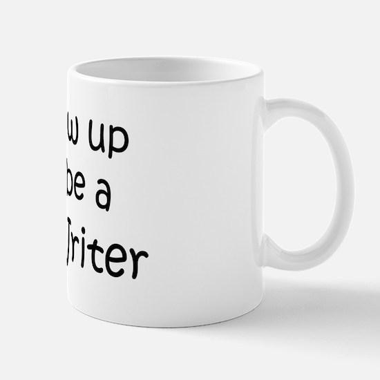 Grow Up Creative Writer Mug