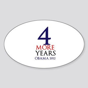 4 more years Sticker (Oval)