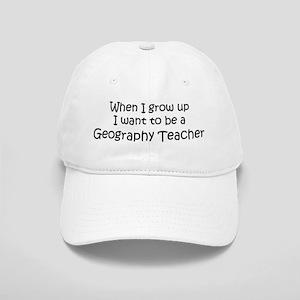 Grow Up Geography Teacher Cap